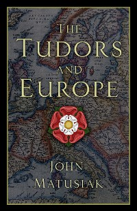 Cover The Tudors and Europe