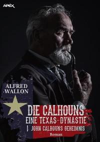 Cover JOHN CALHOUNS GEHEIMNIS