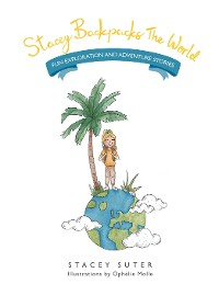 Cover Stacey Backpacks the World
