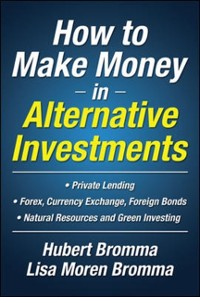 Cover How to Make Money in Alternative Investments