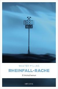 Cover Rheinfall-Rache