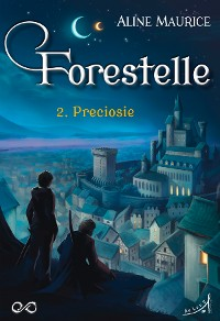 Cover Forestelle - Tome 2