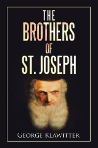 Cover The Brothers of St. Joseph