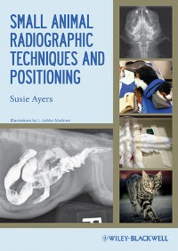 Cover Small Animal Radiographic Techniques and Positioning