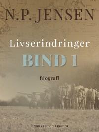Cover Livserindringer. Bind 1