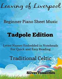 Cover The Leaving of Liverpool Beginner Piano Sheet Music Tadpole Edition