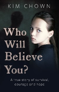 Cover Who Will Believe You?
