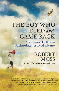 Cover The Boy Who Died and Came Back