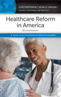 Cover Healthcare Reform in America: A Reference Handbook, 2nd Edition