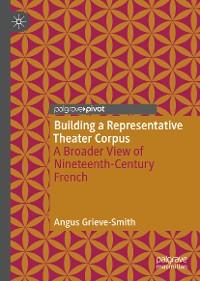 Cover Building a Representative Theater Corpus