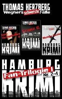 Cover Fan-Trilogie  (Wegners schwerste Fälle: Teil 2-4)