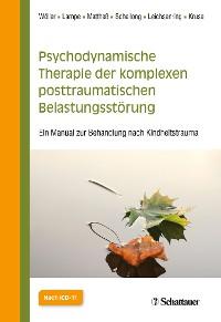 Cover Psychodynamische Therapie der komplexen posttraumatischen Belastungsstörung