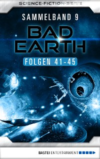 Cover Bad Earth Sammelband 9 - Science-Fiction-Serie