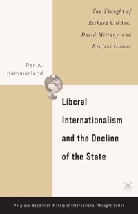 Cover Liberal Internationalism and the Decline of the State