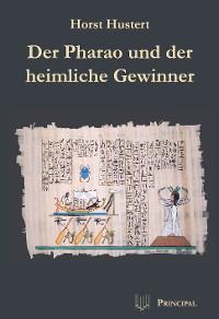 Cover Der Pharao und der heimliche Gewinner