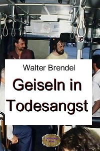 Cover Geiseln in Todesangst
