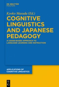 Cover Cognitive Linguistics and Japanese Pedagogy