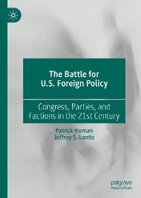 Cover The Battle for U.S. Foreign Policy