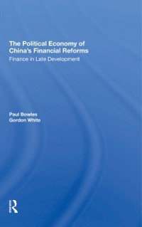 Cover Political Economy Of China's Financial Reforms