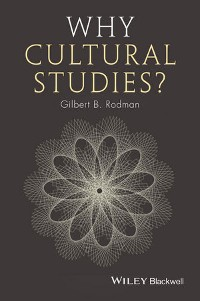 Cover Why Cultural Studies?
