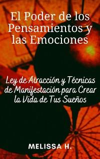 Cover El Poder de los Pensamientos y las Emociones