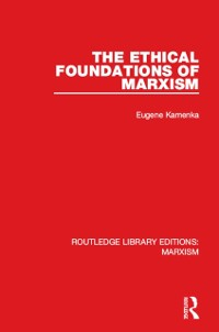 Cover Ethical Foundations of Marxism (RLE Marxism)