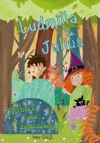 Cover Ludmilla und Julius