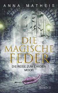 Cover Die magische Feder - Band 2