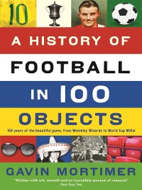 Cover A History of Football in 100 Objects