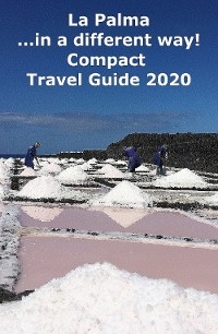 Cover La Palma ...in a different way! Compact Travel Guide 2020