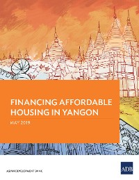 Cover Financing Affordable Housing in Yangon