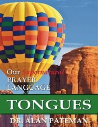 Cover Tongues, Our Supernatural Prayer Language