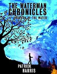 Cover The Waterman Chronicles 2: Return of the Water