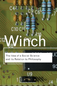 Cover Idea of a Social Science and Its Relation to Philosophy