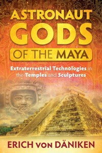 Cover Astronaut Gods of the Maya