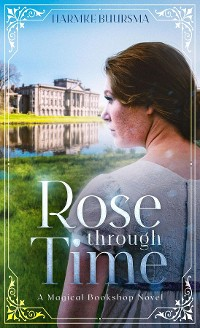 Cover Rose Through Time