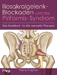 Cover Iliosakralgelenk-Blockaden und das Piriformis-Syndrom