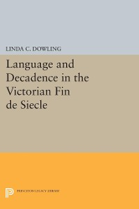 Cover Language and Decadence in the Victorian Fin de Siecle