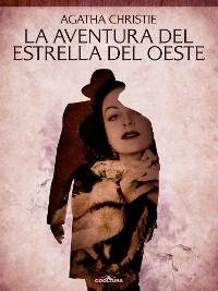 Cover La aventura del Estrella del Oeste