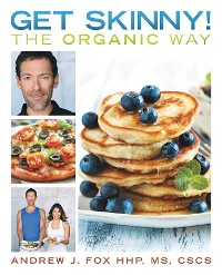 Cover Get Skinny! the Organic Way
