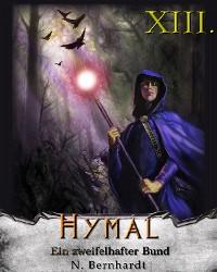 Cover Der Hexer von Hymal, Buch XIII: Ein zweifelhafter Bund
