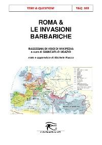 Cover Roma & le invasioni barbariche