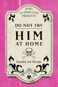 Cover Do Not Try HIM At Home