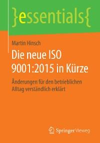 Cover Die neue ISO 9001:2015 in Kürze