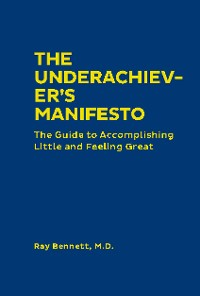 Cover The Underachiever's Manifesto