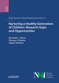 Cover Nurturing a Healthy Generation of Children: Research Gaps and Opportunities