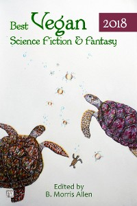 Cover Best Vegan Science Fiction & Fantasy 2018