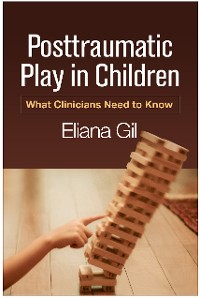 Cover Posttraumatic Play in Children