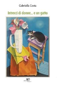 Cover Intrecci di donne… e un gatto