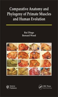 Cover Comparative Anatomy and Phylogeny of Primate Muscles and Human Evolution